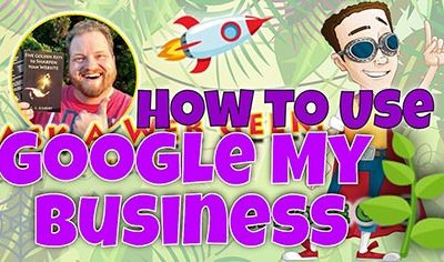 """AAWG038 – How to Use """"Google My Business"""" for … Your Business"""