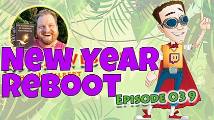 AAWG039 – New Year Reboot! Come join me on Facebook and now Twitch!